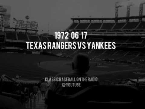 1972 06 17 Texas Rangers vs Yankees Baseball Radio OTR