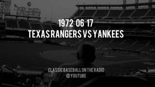 1972 06 17 Texas Rangers vs Yankees Baseball Radio OTR
