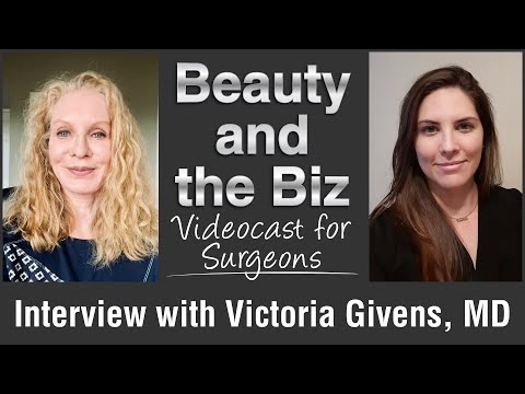 Interview with Victoria Givens, MD Videocast