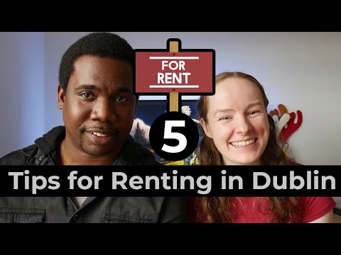 5 Tips For Less Stressful Renting In Dublin, Ireland
