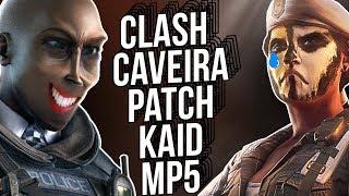 CLASH, CAVEIRA, KAID, MP5! - Rainbow Six Siege Patch - Duże ZMIANY!