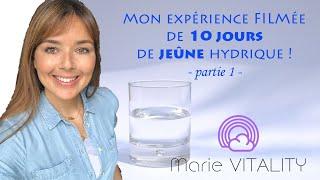 Mon expérience de 10 jours de jeûne à l'eau filmée ! - Partie 1 -