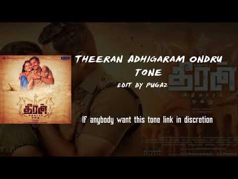 Theeran Adhigaram Ondru Tone