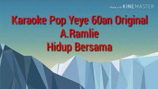 Karaoke Hidup Bersama A.Ramlie (Original)