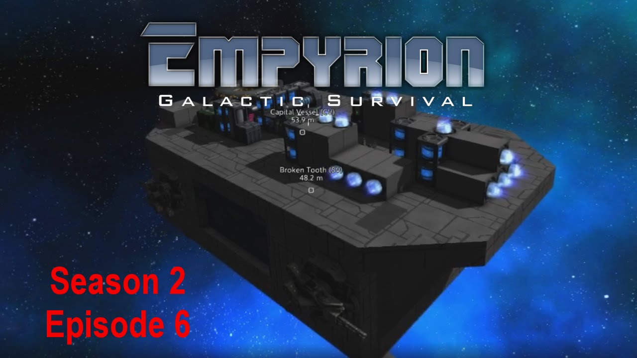 empyrion galactic survival s2e6 starting the first cv