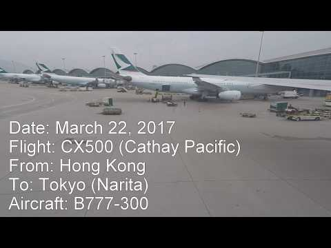 Full flight video, Hong Kong toTokyo (Narita), B777-300, Cathay Pacific