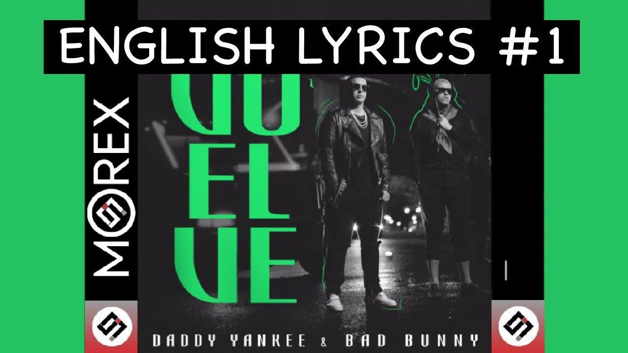 Vuelve Daddy Yankee Bad Bunny Letra Lirica En Ingles Lyrics In English Translations
