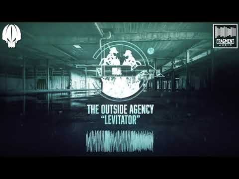 The Outside Agency  - Levitator