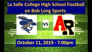 La Salle College High School vs. Archbishop Ryan High School Football: October 11, 2019 - 7:00pm