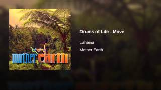 Drums of Life - Move