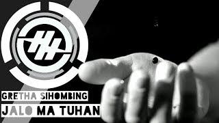 Gretha Sihombing - Jaloma Tuhan