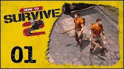 How to Survive 2 #01 - Psycho Zwillinge [Multiplayer Gameplay German Deutsch] [Let's Play]