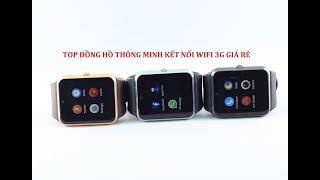 Top đồng hồ thông minh kết nối wifi giá rẻ
