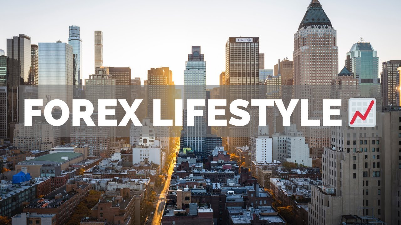 Forex lifestyle