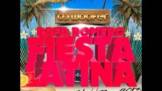 Rafa Romero - Fiesta Latina (Dj Woofer Extended Remix)