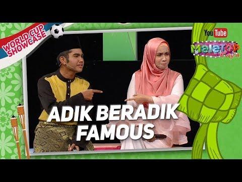 Adik beradik famous Irfan Haris & Amira Othman   MeleTOP Raya World Cup Showcase