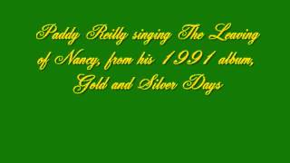 Paddy Reilly - The Leaving of Nancy