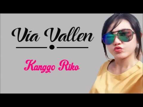 Via Vallen- Kanggo riko