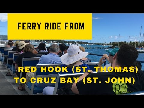Ferry Ride From Red Hook (St. Thomas) to Cruz Bay (St. John) in US Virgin Islands