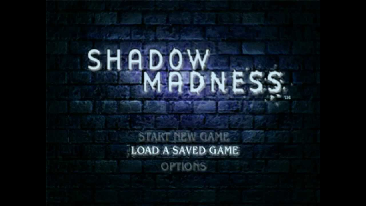 Let's Play Shadow Madness [Semi-Blind] [Part 1 - You're Gonna Love This   ]