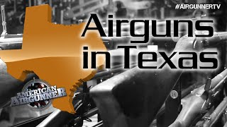 Want to Shoot Airguns? Go to Texas!