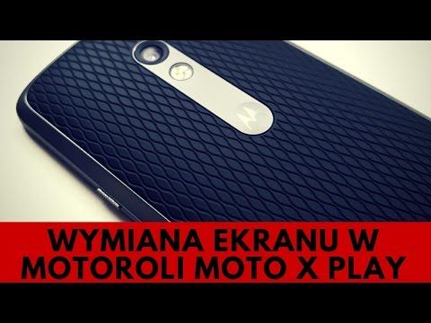 Motorola Moto X Play - Wymiana Ekranu Dotykowego [PORADNIK]