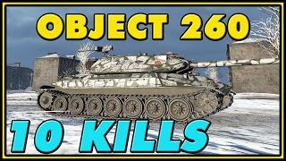World of Tanks | Object 260 - 10 Kills - 9.4K Damage