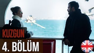 Kuzgun (The Raven) - Episode 4 English Subtitles HD