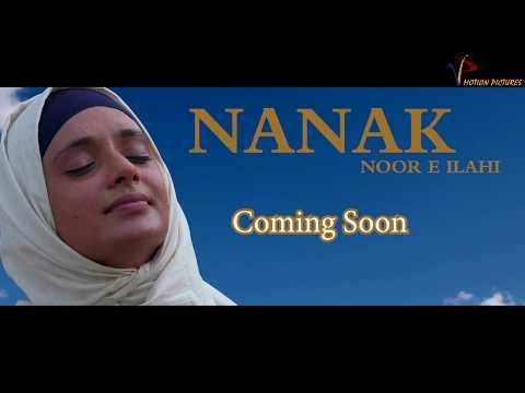 NANAK  Noor E Ilahi           A True Story