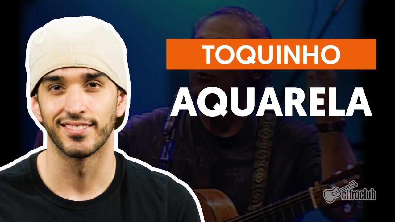 Aquarela Toquinho Aula De Violao Completa Youtube
