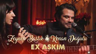 Zeynep Bastık (& Kenan Doğulu) - Ex Aşkım Akustik Resimi