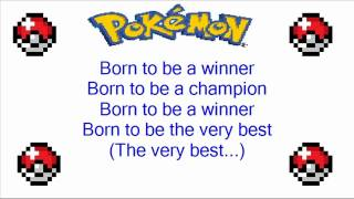 Pokemon Johto League Champions: Born To Be A Winner Theme Song + Lyrics