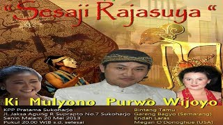 Wayang Kulit KI Mulyono Purwo Wijoyo - Sesaji Rajasuya BT Megan O'Donoqhue (USA)