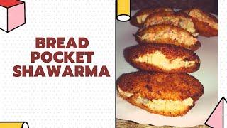 Bread Pocket Shawarma  Easy Iftar Snack  Bread Pocket Sandwich with Chicken filling  Sunnyside Up