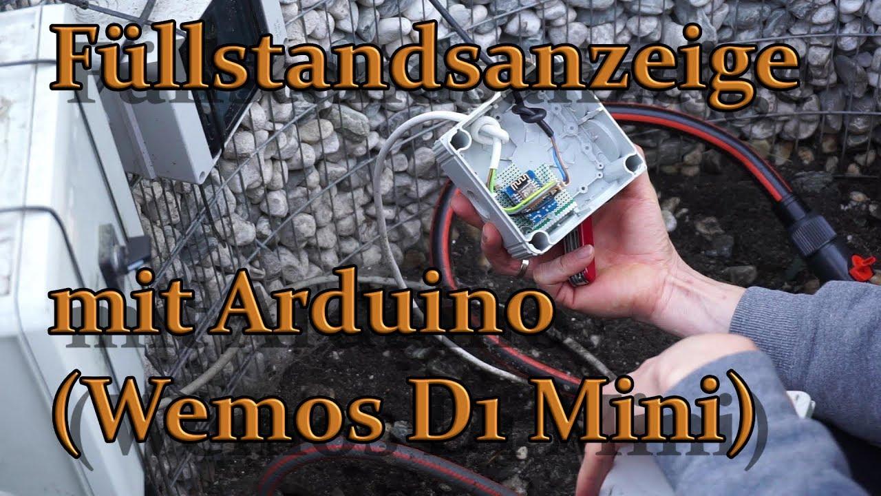Füllstandsanzeige mit wemos d mini arduino ide youtube