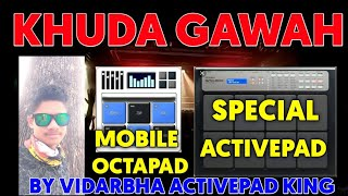 KHUDA GAWAH SPECIAL TABLA VS DOIRATIK ACTIVE PAD MIX PLAYING ACTIVE PAD (OCTAPAD)IN MOBILE MH 30
