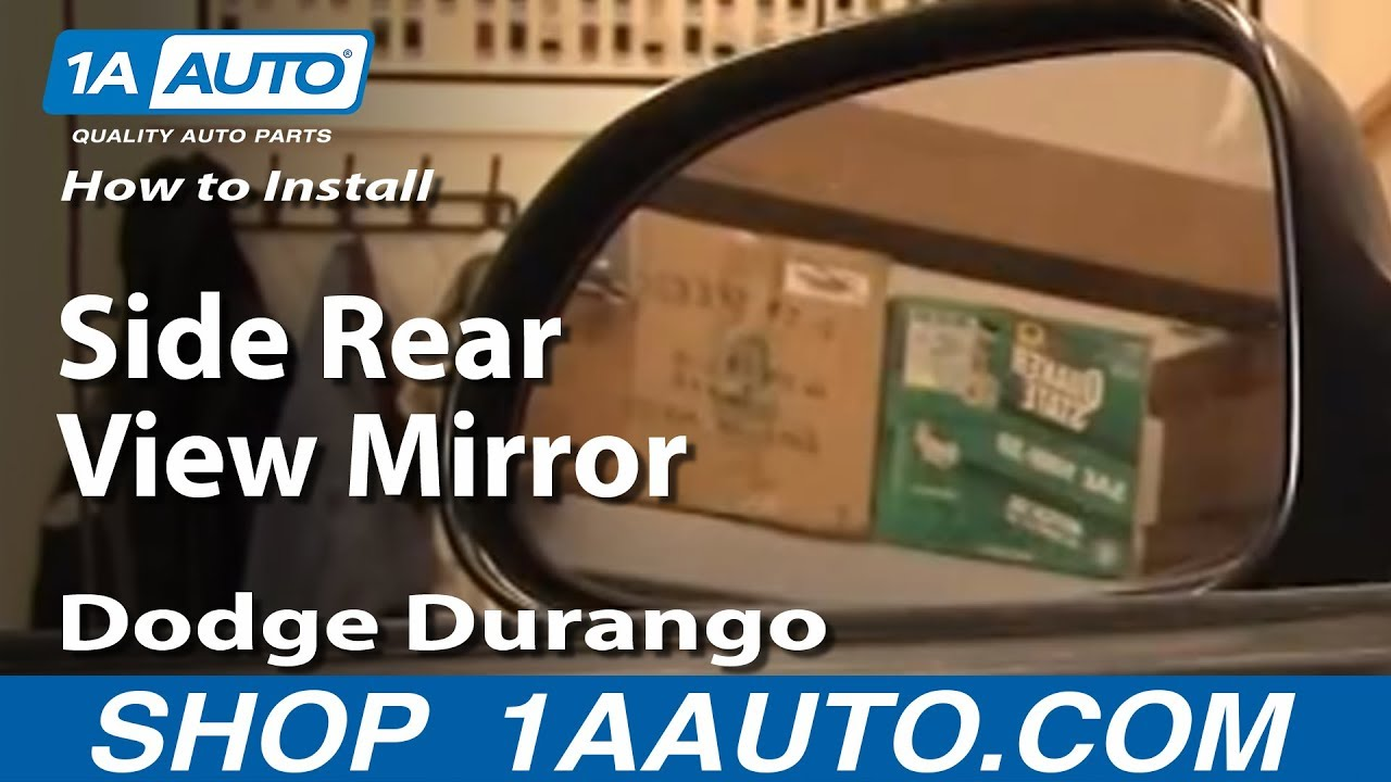How To Fix Rear View Mirror >> How To Install Replace Side Rear View Mirror Dodge Durango 97-03 1AAuto.com - YouTube