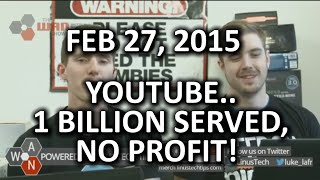 The WAN Show - Leonard Nimoy Passes & YouTube has 1B viewers & no profit! - Feb 27, 2015