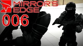 Let´s Play Mirror´s Edge - #006 - Flucht vor Soldaten [Deutsch/Full-HD]