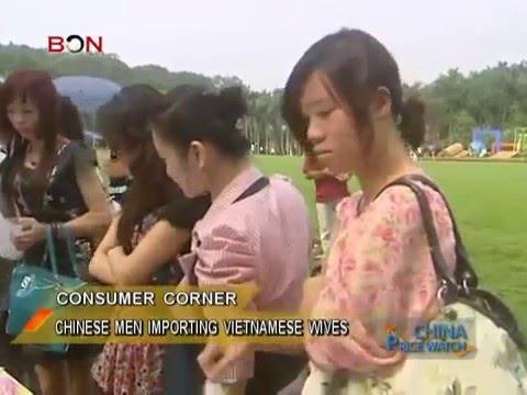 Ô. Chinese Men Importing Vietnamese Wives   China Price Watch   August 09, 2013   BONTV China