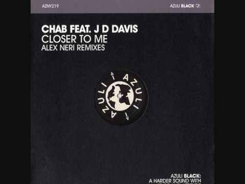Chab Feat. JD Davis - Closer To Me (PhonJaxx Remix)