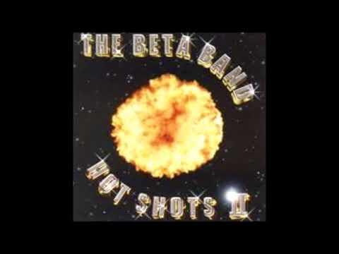 The Beta Band - Hot Shots II [Full Album]