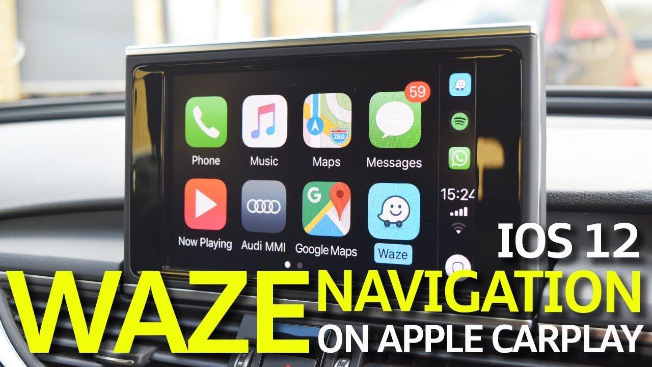 How To Use Waze On Apple CarPlay With IOS 12