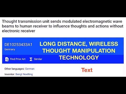Wireless Device Manipulates Thoughts Wirelessly & Long Range, Patent & Analysis