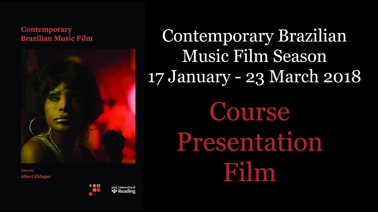 Reading Songs - Contemporary Brazilian Music Film Season Student  Presentations