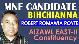 MNF CANDIDATE BIHCHIANNA: Robert Romawia Royte