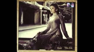 Le Quyen - Khuc Tinh Xua