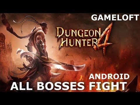 DUNGEON HUNTER 4 ALL BOSSES FIGHT 2018/2019 GAMEPLAY ANDROID