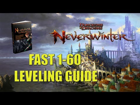 Neverwinter - Fastest Powerleveling Guide - Lvl 1-60