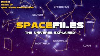 Spacefiles: Hmo Ntuj Hmo Ntuj - Nrhiav cov hnub qub thiab cov hnub qub (Ntu 14 ntawm 26)